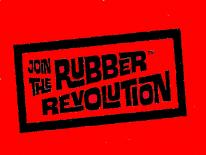 Join the Rubber Revolution!